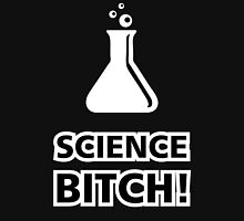 Science Bitch Funny Unisex T-Shirt