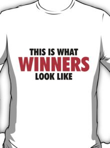 This is what Winners look like (Black Red) T-Shirt