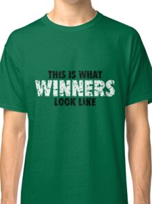 This is what Winners look like (Black White Used Look) Classic T-Shirt