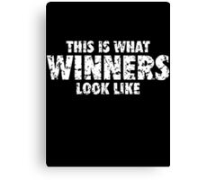 This is what Winners look like (White Used Look) Canvas Print