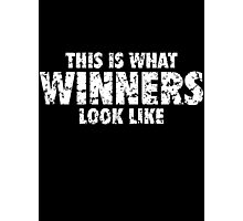This is what Winners look like (White Used Look) Photographic Print