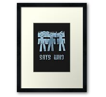 three men ...  Framed Print