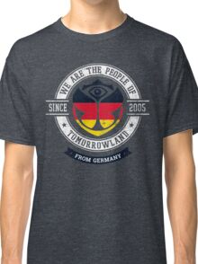 People of Tomorrowland Flags logo Badge - Germany - Deutschland - German - deutsch Classic T-Shirt