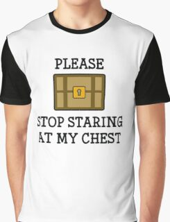 Stop Staring At My Chest Graphic T-Shirt