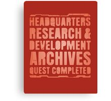 Headquarters, Research & Development, Archives, Quest Completed Canvas Print