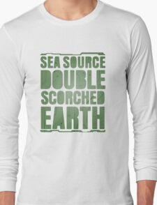 Sea Source, Double Scorched Earth Long Sleeve T-Shirt