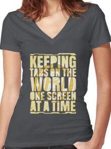 Keeping tabs on the world, one screen at a time. Women's Fitted V-Neck T-Shirt