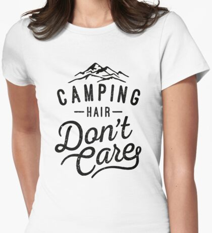 Camping Hair Don't Care Womens Fitted T-Shirt