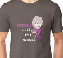 GRANNIES RULE THE WORLD Unisex T-Shirt