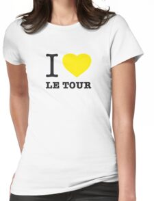 I ♥ LE TOUR Womens Fitted T-Shirt