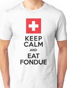 Keep Calm and Eat Fondue Swiss Unisex T-Shirt