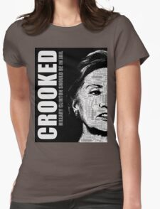 Crooked Hillary Clinton Womens Fitted T-Shirt