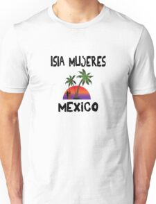 Isla Mujeres Mexico Unisex T-Shirt