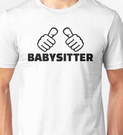 Babysitter Unisex T-Shirt