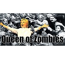 Queen of Zombies Photographic Print