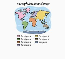 xenophobic world map Unisex T-Shirt