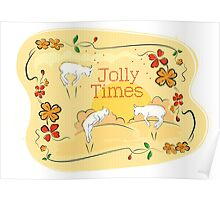 Jolly Times Poster