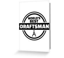 World's best draftsman Greeting Card