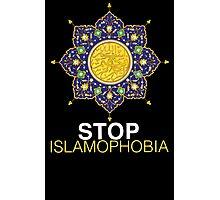 STOP ISLAMOPHOBIA Photographic Print
