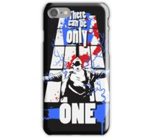 There can be only one iPhone Case/Skin