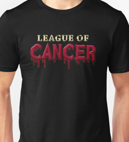 League Of Cancer Unisex T-Shirt