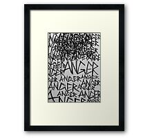 Anger! Framed Print