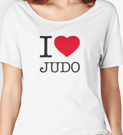 I ♥ JUDO Women's Relaxed Fit T-Shirt