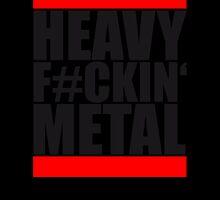 Heavy Fuckin Metal Logo by Style-O-Mat