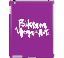 Bikram Yoga is Hot : Purple iPad Case/Skin