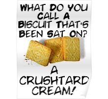Crushtard Cream Pun Poster