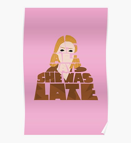 As Always She Was Late - Margot Tenenbaum Poster