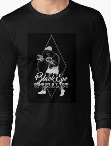 Black eye specialist in white. boxing artwork quote Long Sleeve T-Shirt