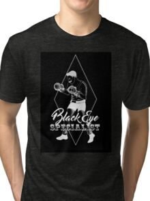 Black eye specialist in white. boxing artwork quote Tri-blend T-Shirt