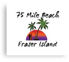 75 mile beach Fraser Island Australia Canvas Print