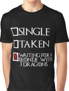 Waiting for a blonde with 3 dragons (white text + cross) Graphic T-Shirt
