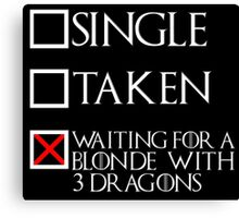 Waiting for a blonde with 3 dragons (white text + cross) Canvas Print