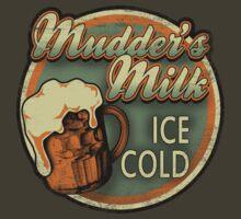 Mudder's Milk Vintage Sign by robotrobotROBOT