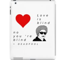 Deadpool - Love is... - FanShirt iPad Case/Skin