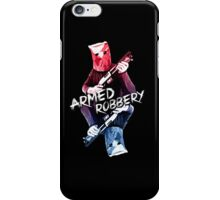 Armed Robbery iPhone Case/Skin