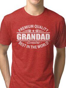 Premium Quality Grandad Shirt - Grandfather Gifts Tri-blend T-Shirt