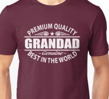 Premium Quality Grandad Shirt - Grandfather Gifts Unisex T-Shirt