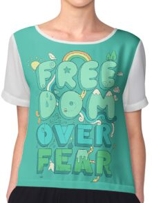Freedom Over Fear Chiffon Top