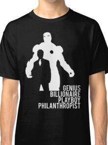 Genius. Billionaire. Playboy. Philanthropist. Classic T-Shirt