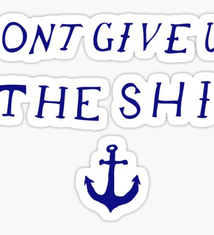 Don't Give Up the Ship- Navy Sticker