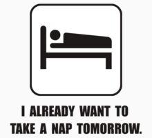Nap Tomorrow Kids Tee