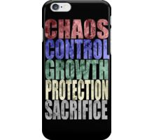 Chaos, Control, Growth, Protection, & Sacrifice iPhone Case/Skin