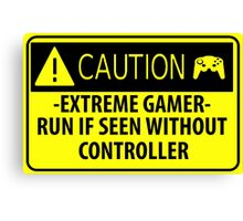 Extreme Danger - Gamer - Canvas Print