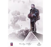 82nd Airborne- One day I will fly Photographic Print