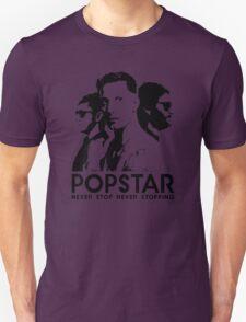 Popstar - Never Stop Never Stopping Version One Unisex T-Shirt