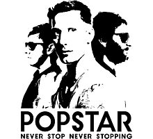 Popstar - Never Stop Never Stopping Version One Photographic Print